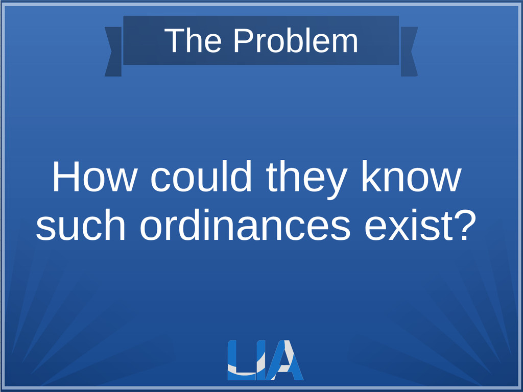 The Problem How could they know such ordinances...