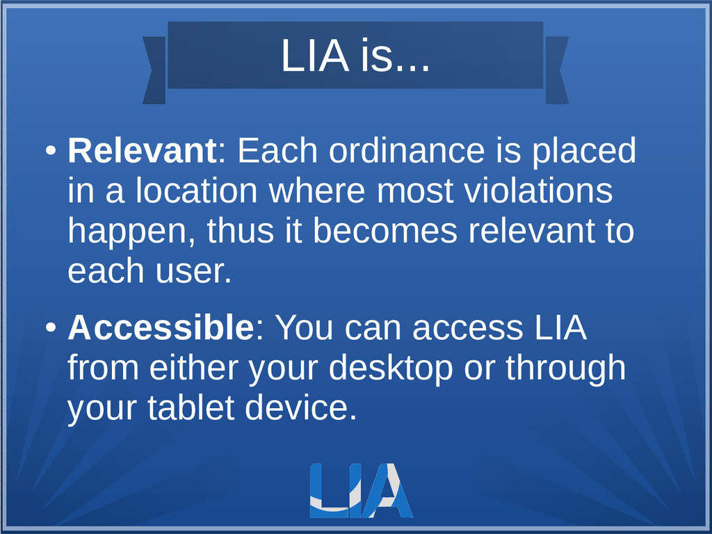 LIA is... ● Relevant: Each ordinance is placed ...