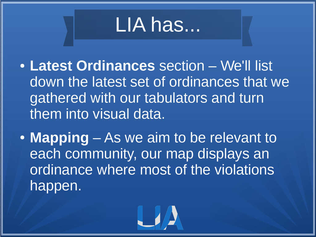 LIA has... ● Latest Ordinances section – We'll ...