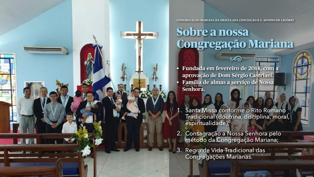 Sobre a nossa Congregação Mariana • Fundada em ...