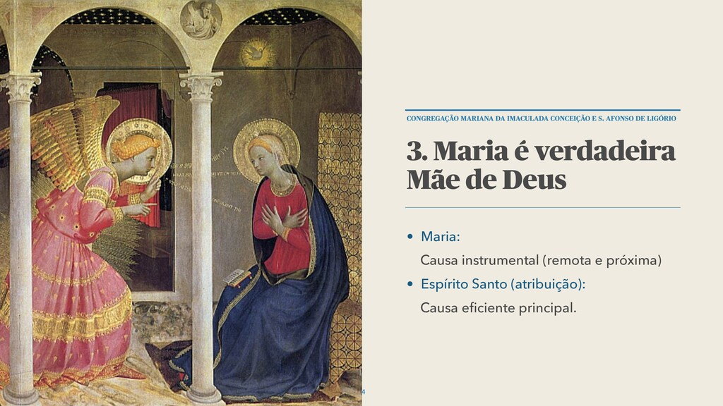 • Maria: Causa instrumental (remota e próxima) ...
