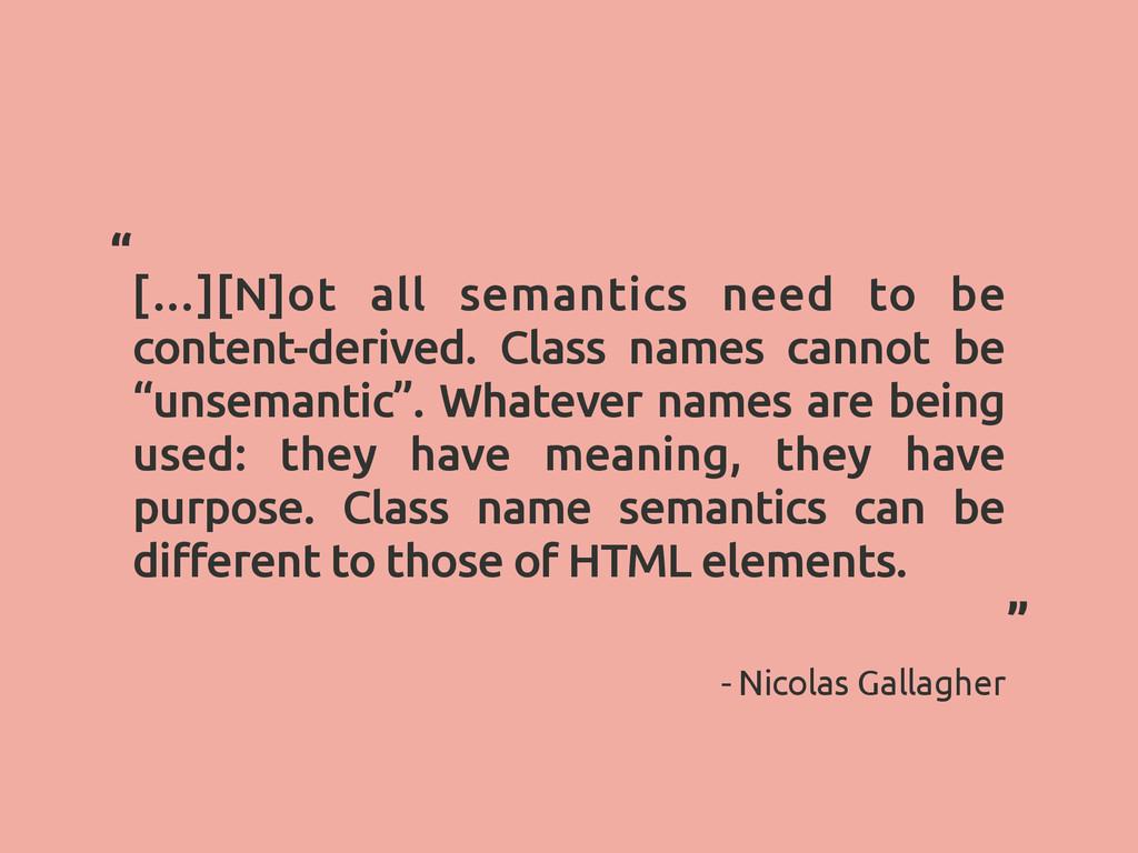[…][N]ot all semantics need to be content-deriv...