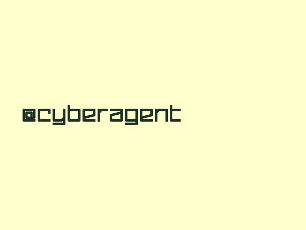 @Cyberagent