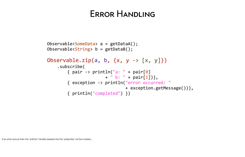 Error Handling Observable<SomeData> a =...