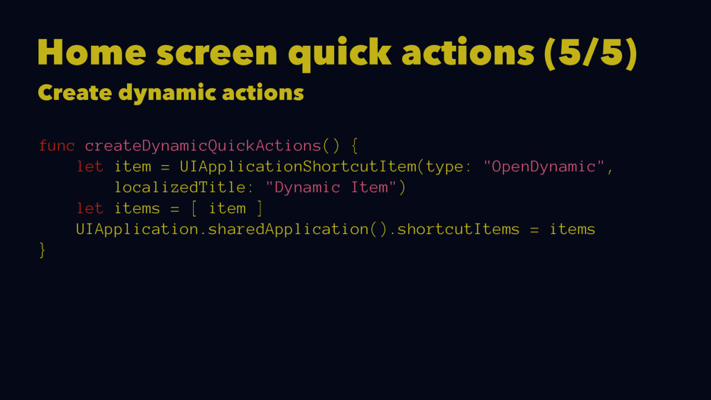 Home screen quick actions (5/5) Create dynamic ...