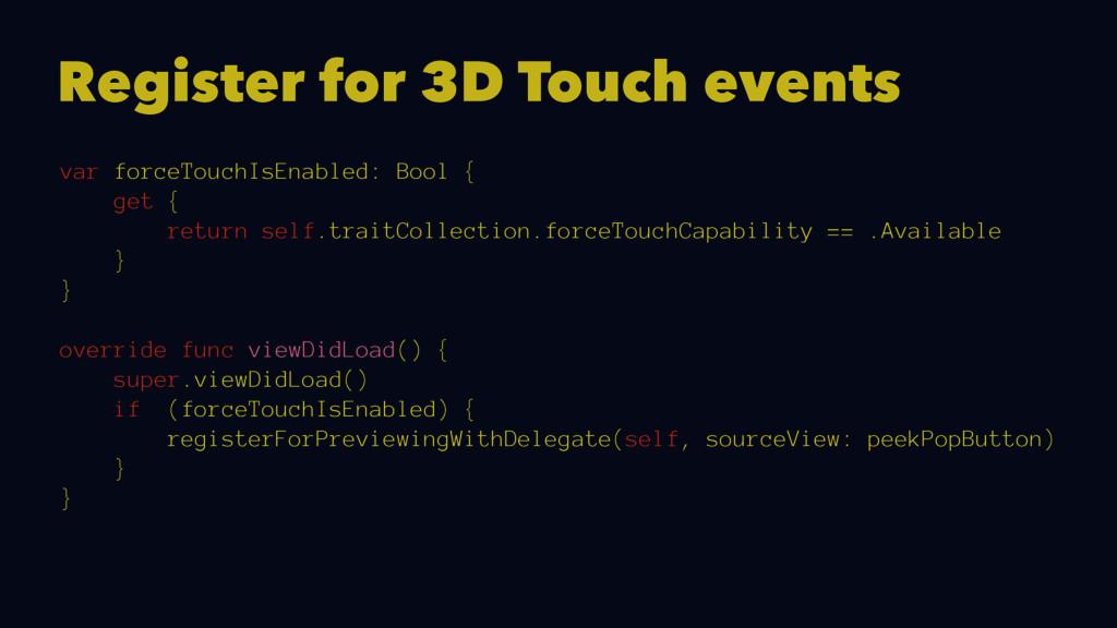 Register for 3D Touch events var forceTouchIsEn...