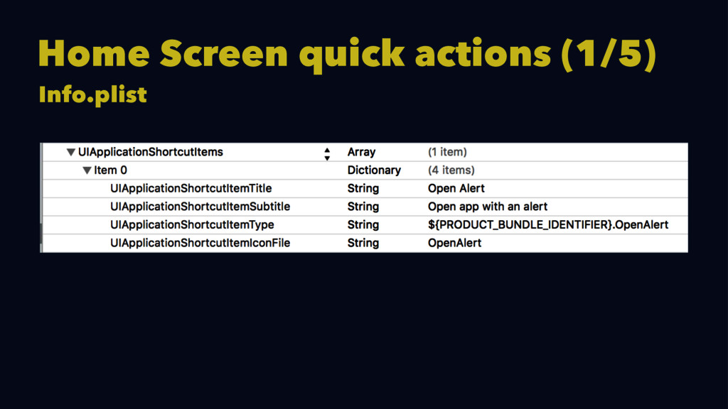 Home Screen quick actions (1/5) Info.plist