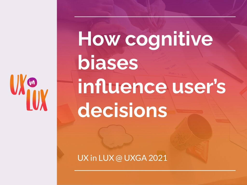 How cognitive biases influence user's decisions