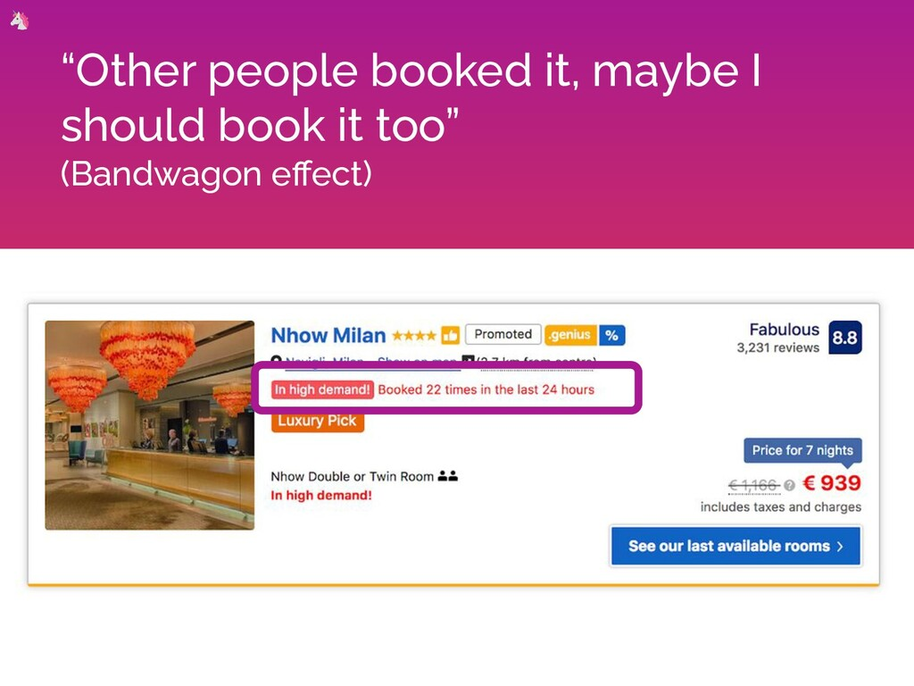 """Other people booked it, maybe I should book it..."