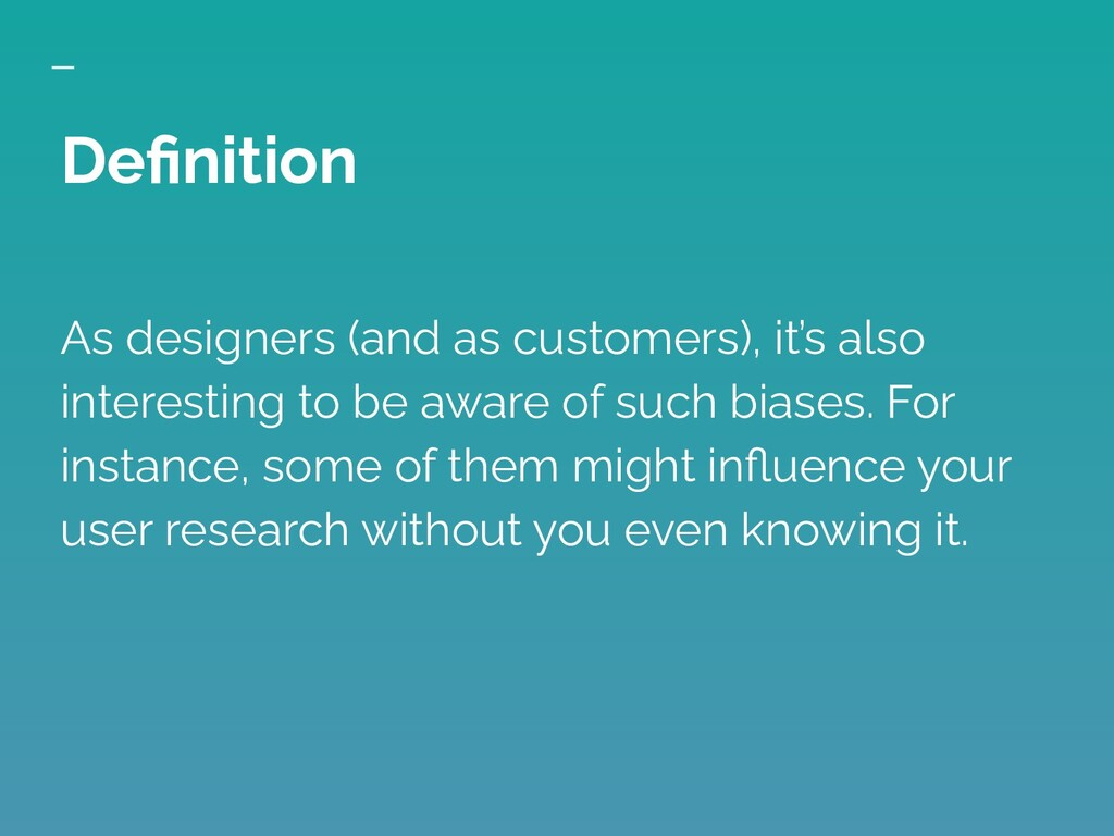 As designers (and as customers), it's also inte...