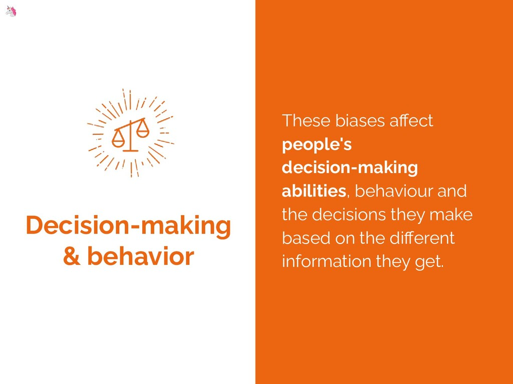 Decision-making & behavior These biases affect p...