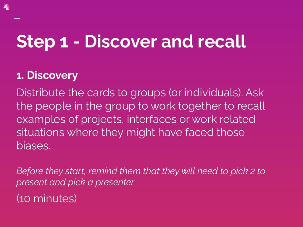 Step 1 - Discover and recall 1. Discovery Distr...
