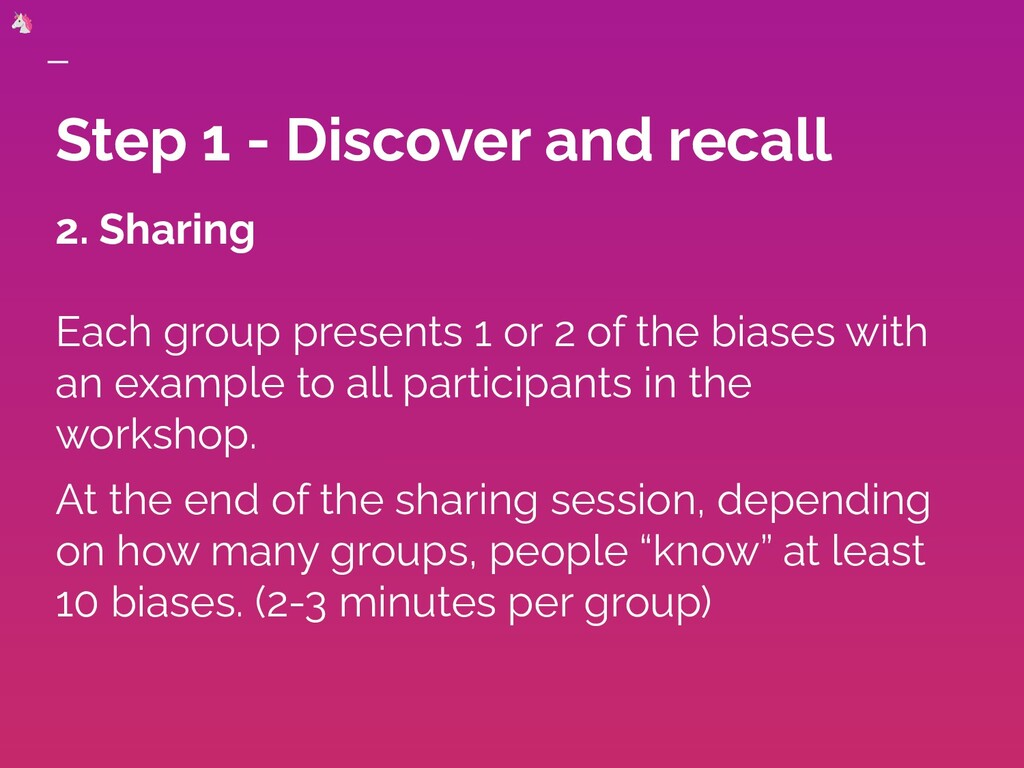 Step 1 - Discover and recall 2. Sharing Each gr...