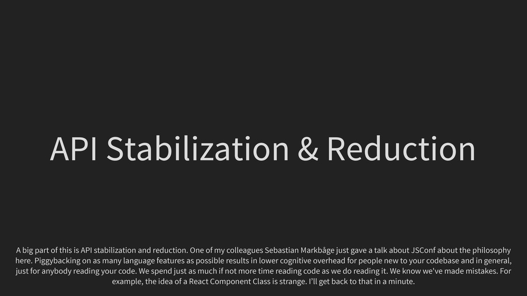 API Stabilization & Reduction A big part of thi...