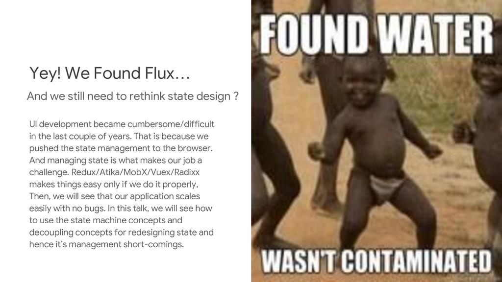 Yey! We Found Flux… UI development became cumbe...
