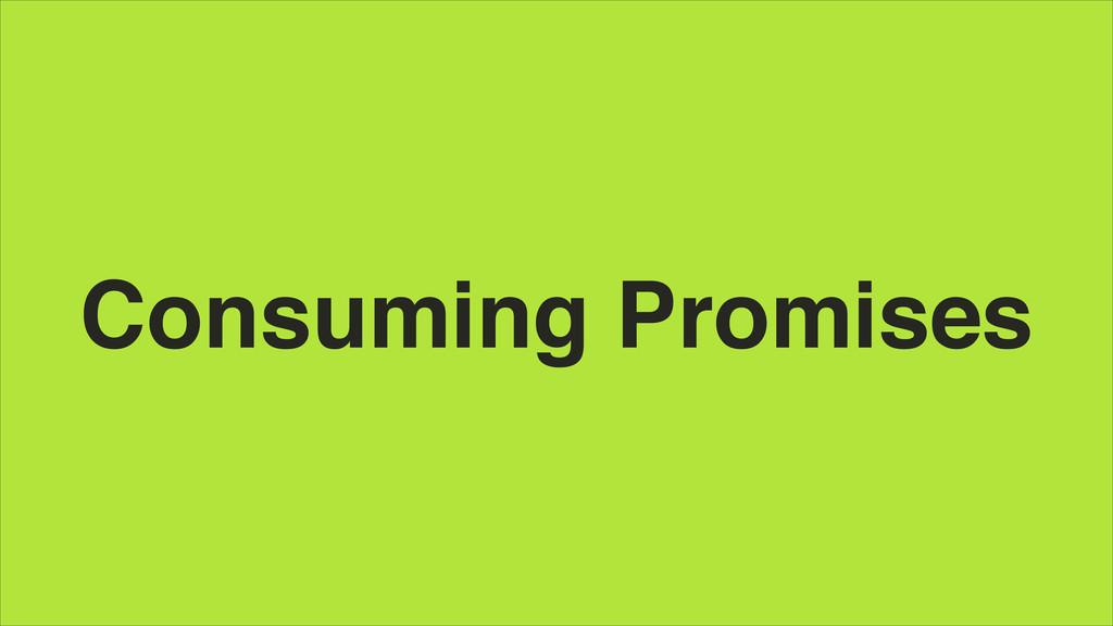 Consuming Promises