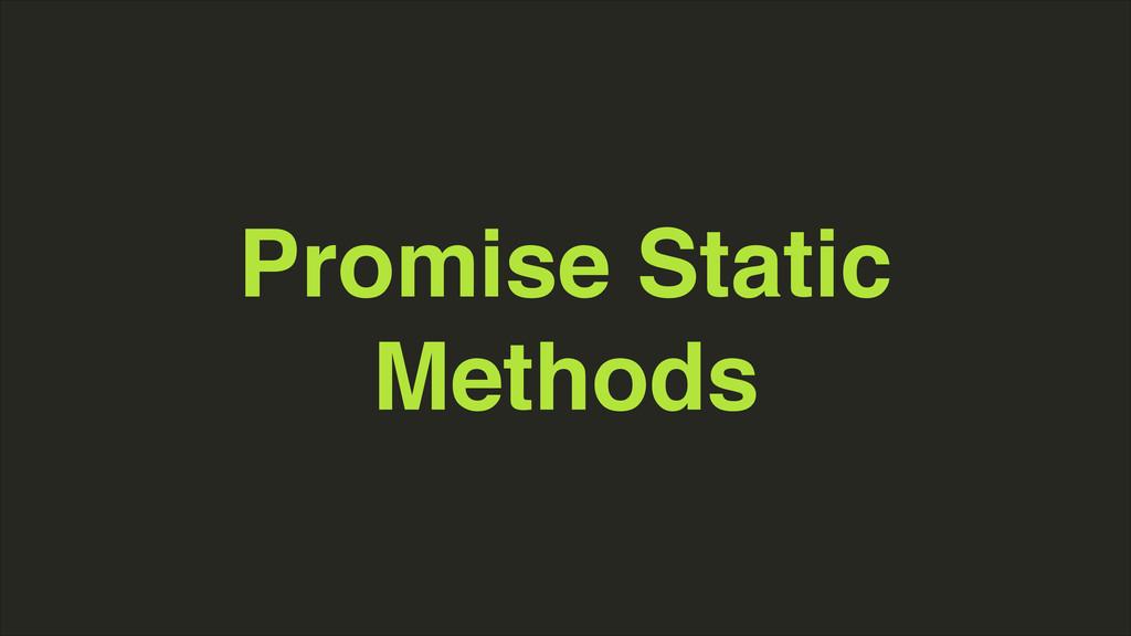 Promise Static Methods