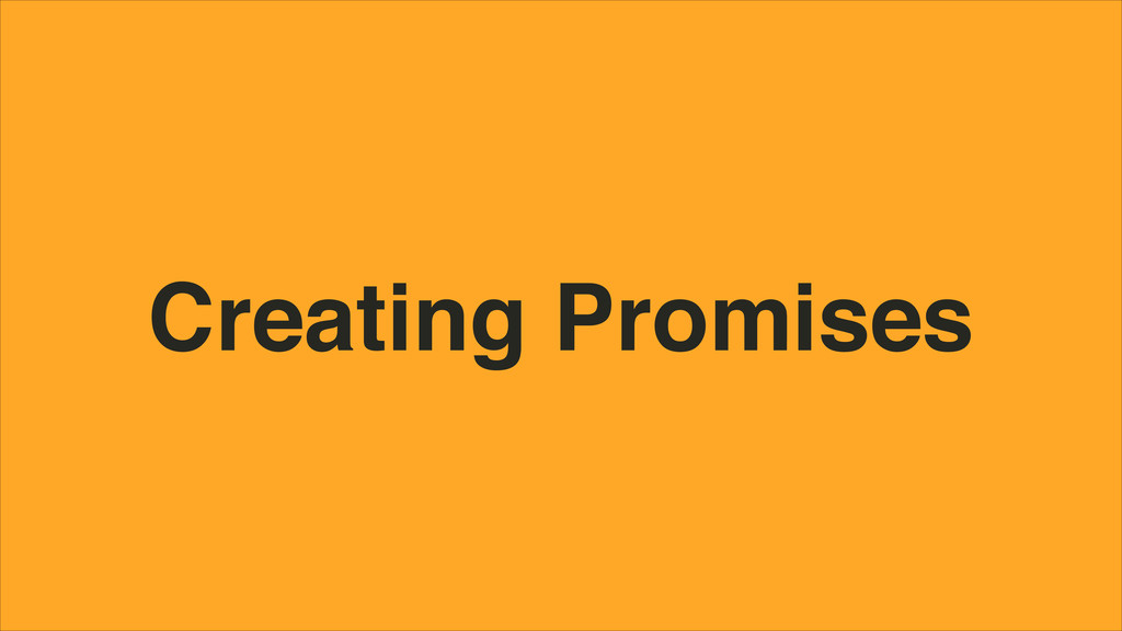 Creating Promises