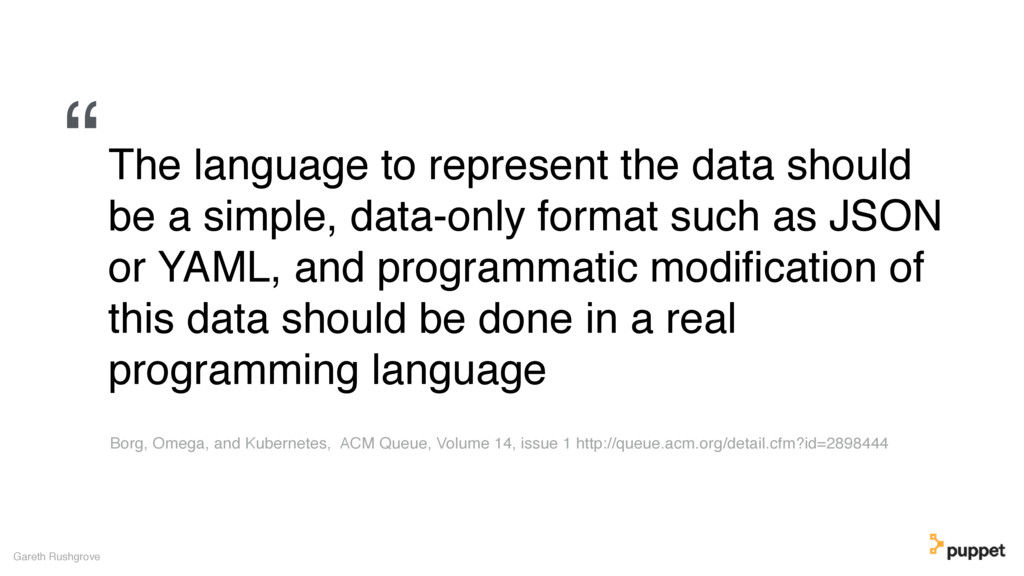 The language to represent the data should be a ...