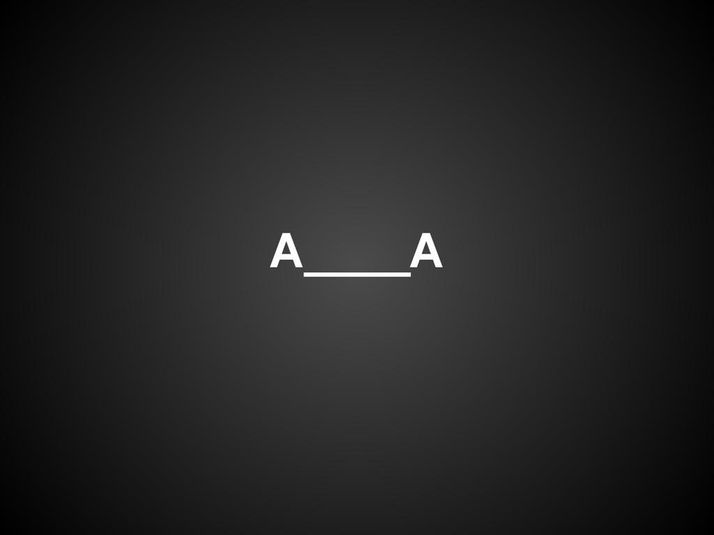 A____A