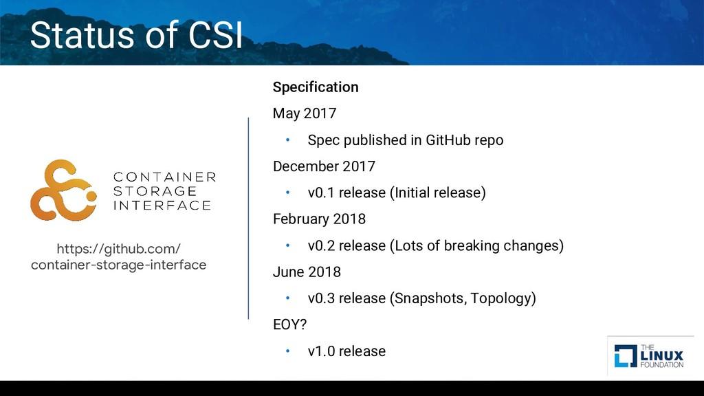 Status of CSI Specification May 2017 • Spec pub...