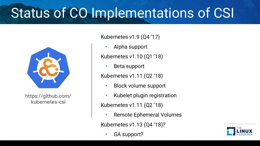 Kubernetes v1.9 (Q4 '17) • Alpha support Kubern...