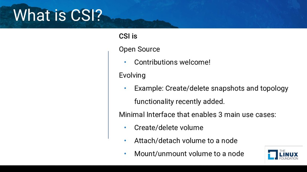 What is CSI? CSI is Open Source • Contributions...