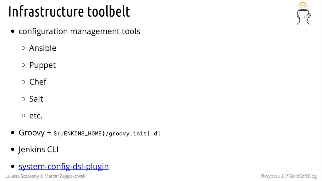 Infrastructure toolbelt configuration managemen...