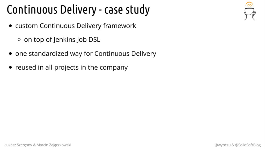 Continuous Delivery - case study custom Continu...