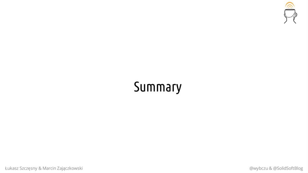 Summary Łukasz Szczęsny & Marcin Zajączkowski @...