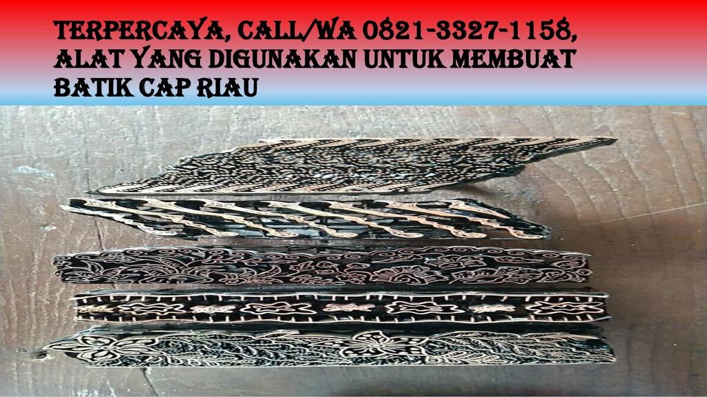 TERPERCAYA, Call/WA 0821-3327-1158, Alat Yang D...