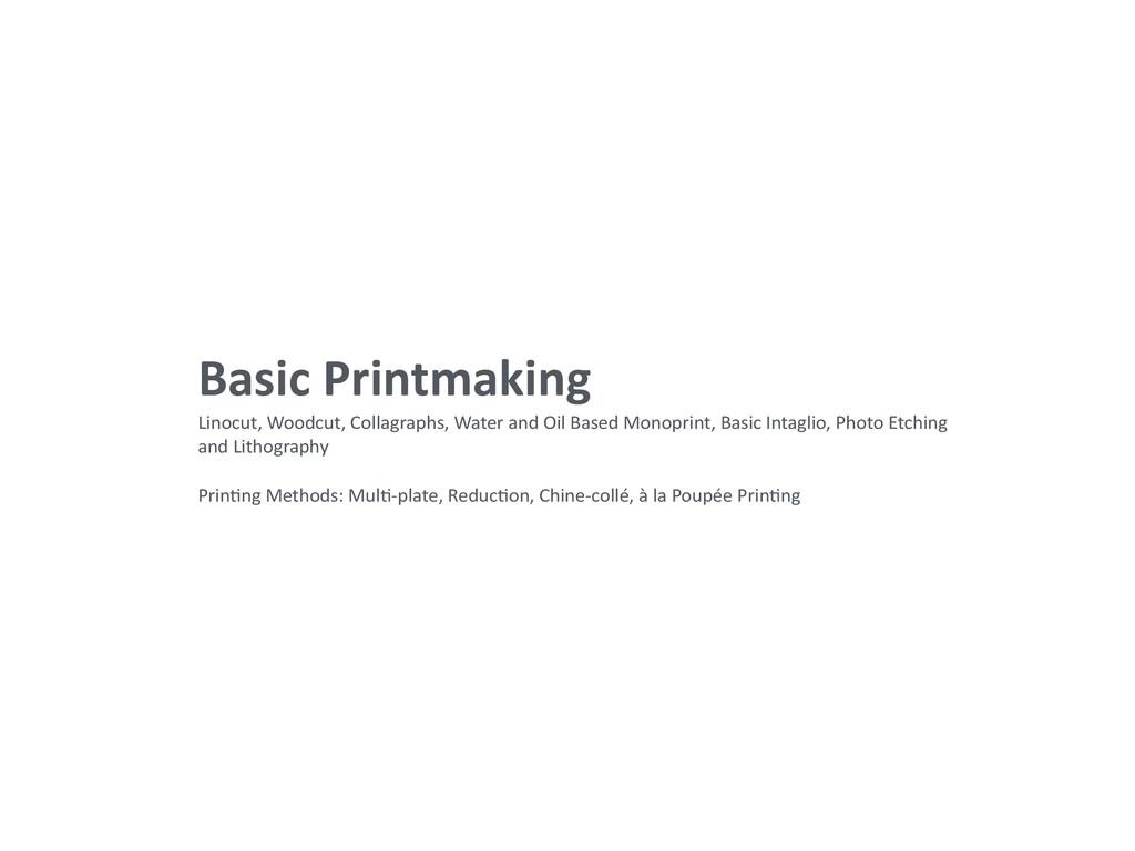 Basic Printmaking  Linocut, Woodcut,...