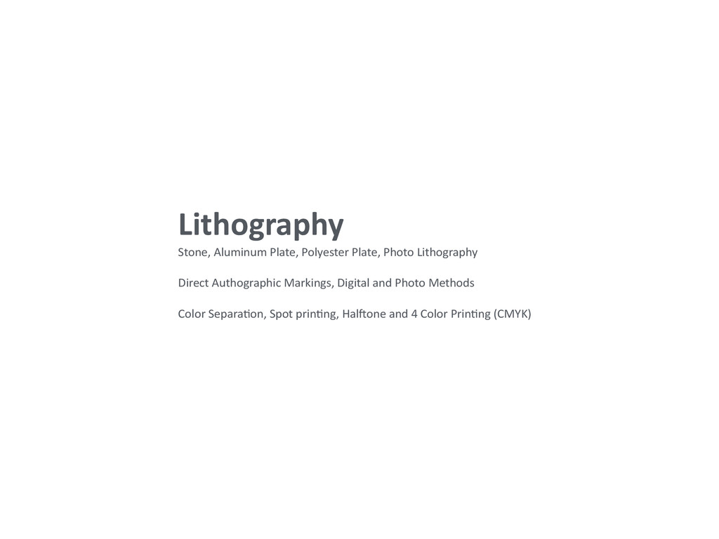 Lithography  Stone, Aluminum Plate, ...