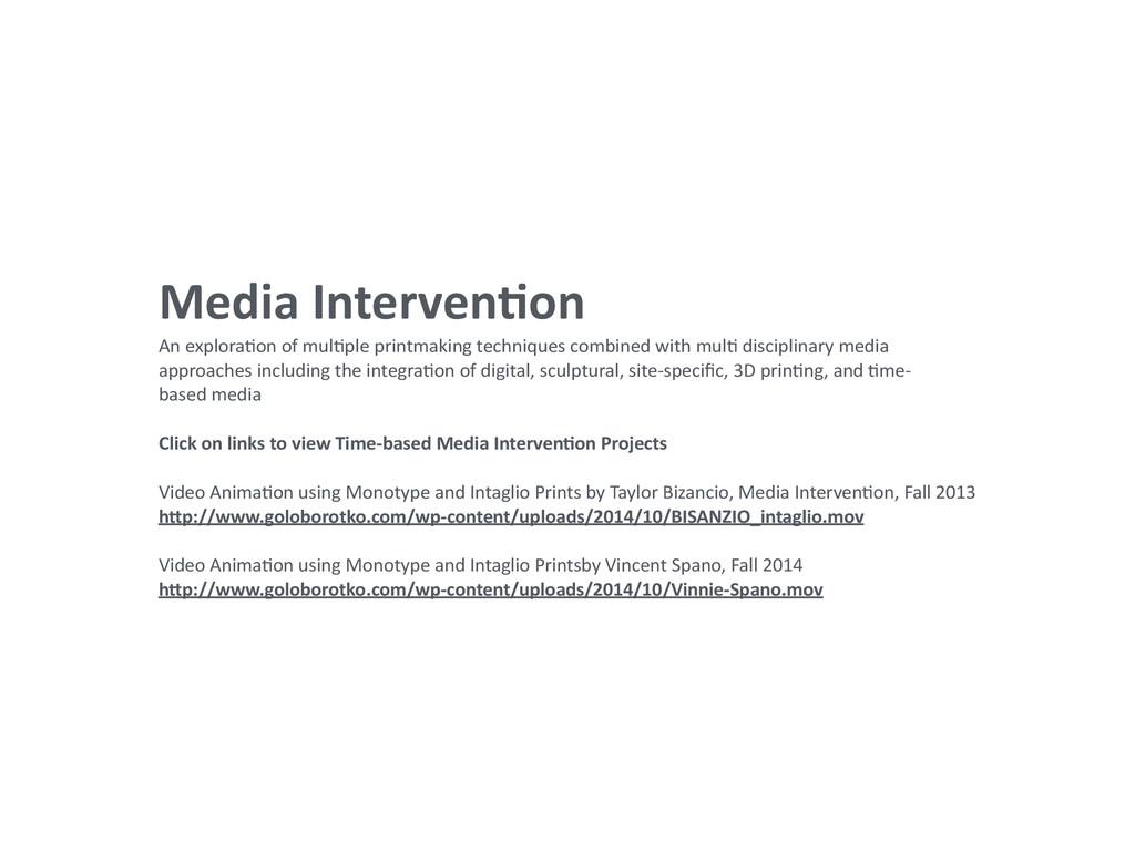 Media IntervenAon  An exploraCon of...