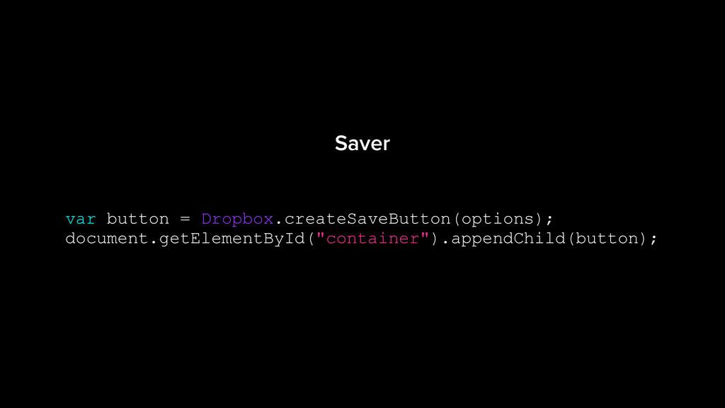 var button = Dropbox.createSaveButton(options);...