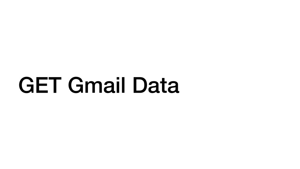GET Gmail Data
