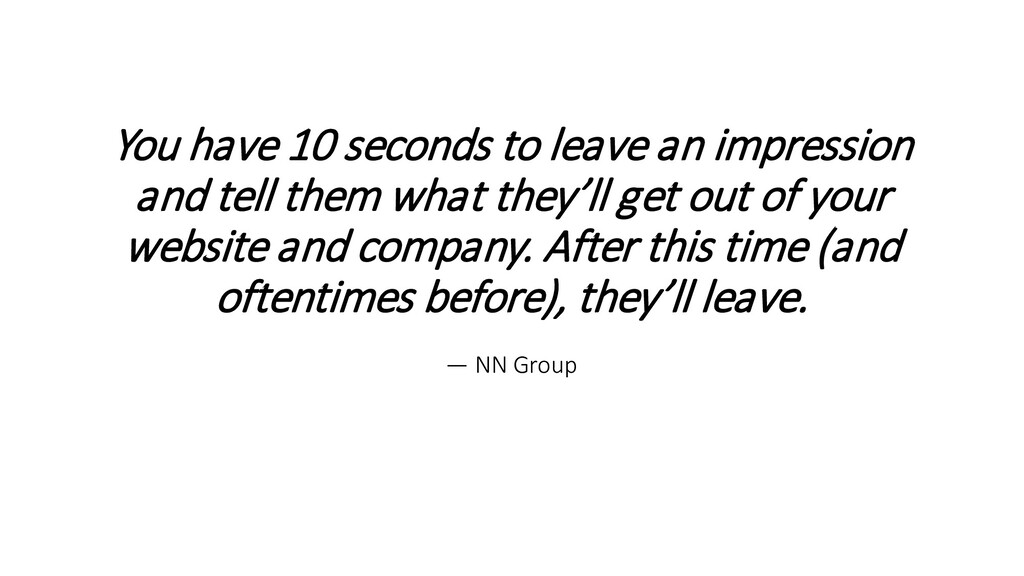 You have 10 seconds to leave an impression and ...