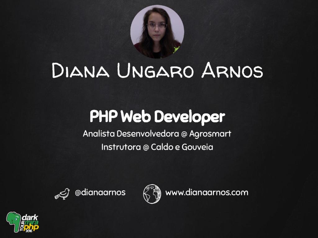 PHP Web Developer Analista Desenvolvedora @ Agr...
