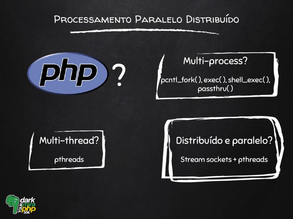 Processamento Paralelo Distribuído ? Multi-thre...
