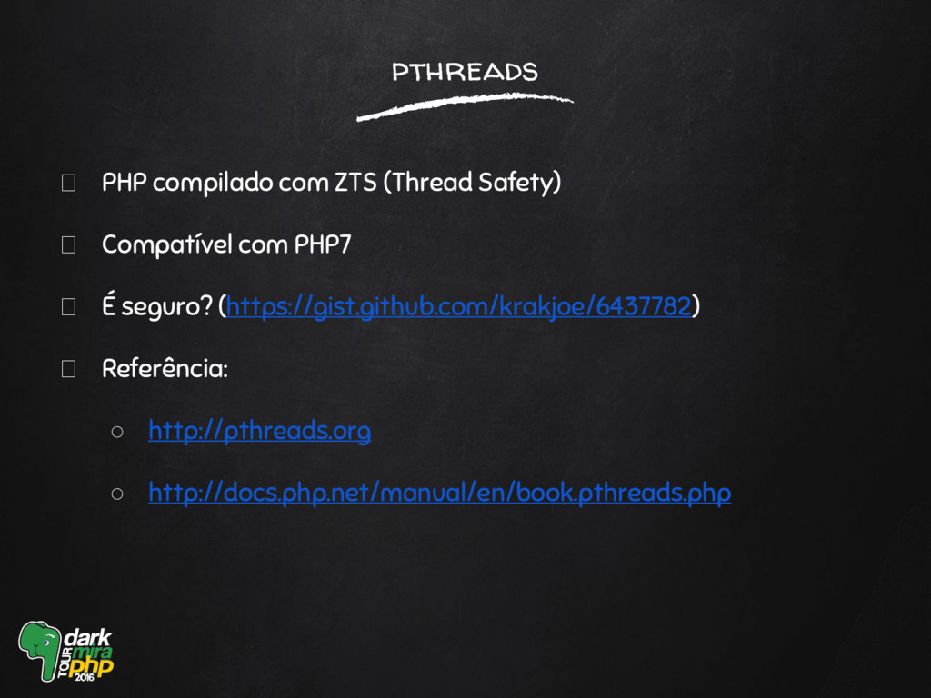 pthreads PHP compilado com ZTS (Thread Safety) ...