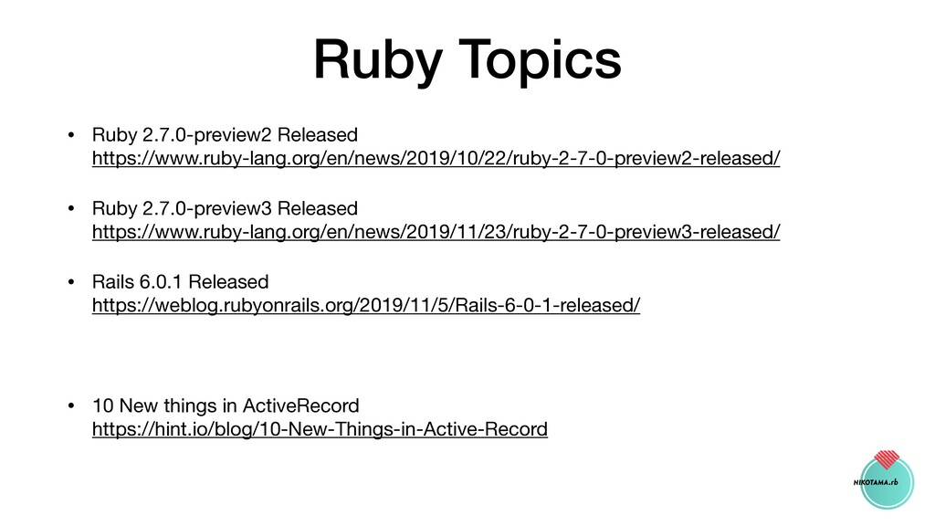 Ruby Topics • Ruby 2.7.0-preview2 Released  ht...