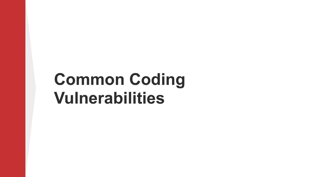 Common Coding Vulnerabilities
