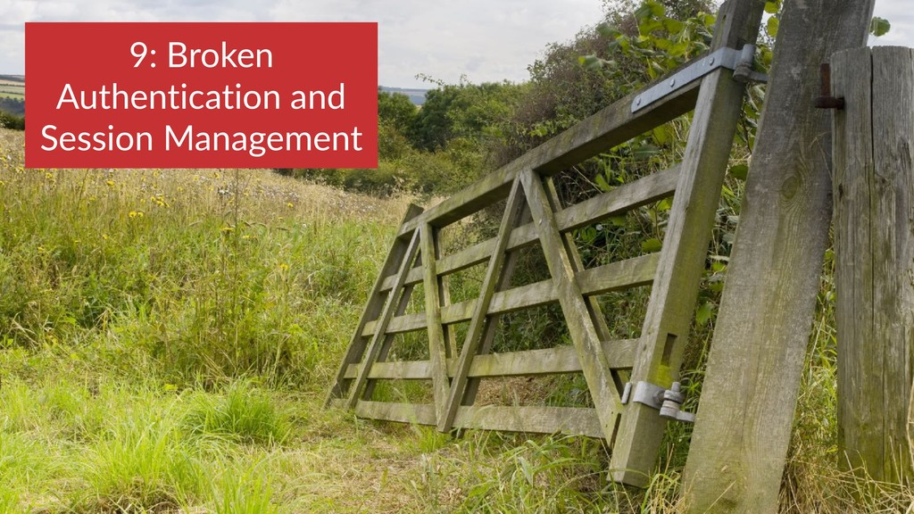 9: Broken Authentication and Session Management