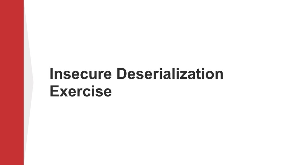 Insecure Deserialization Exercise