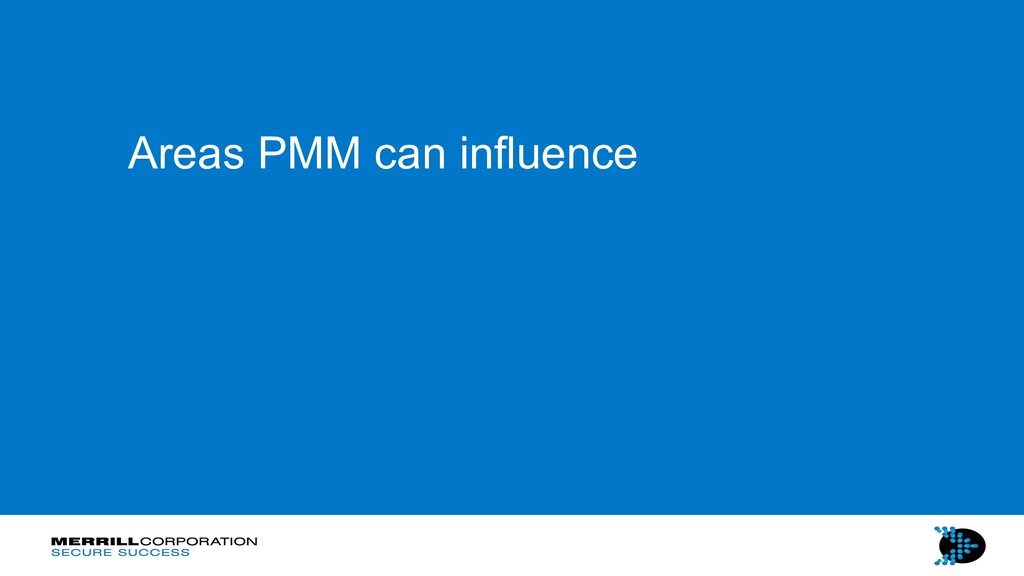 Areas PMM can influence