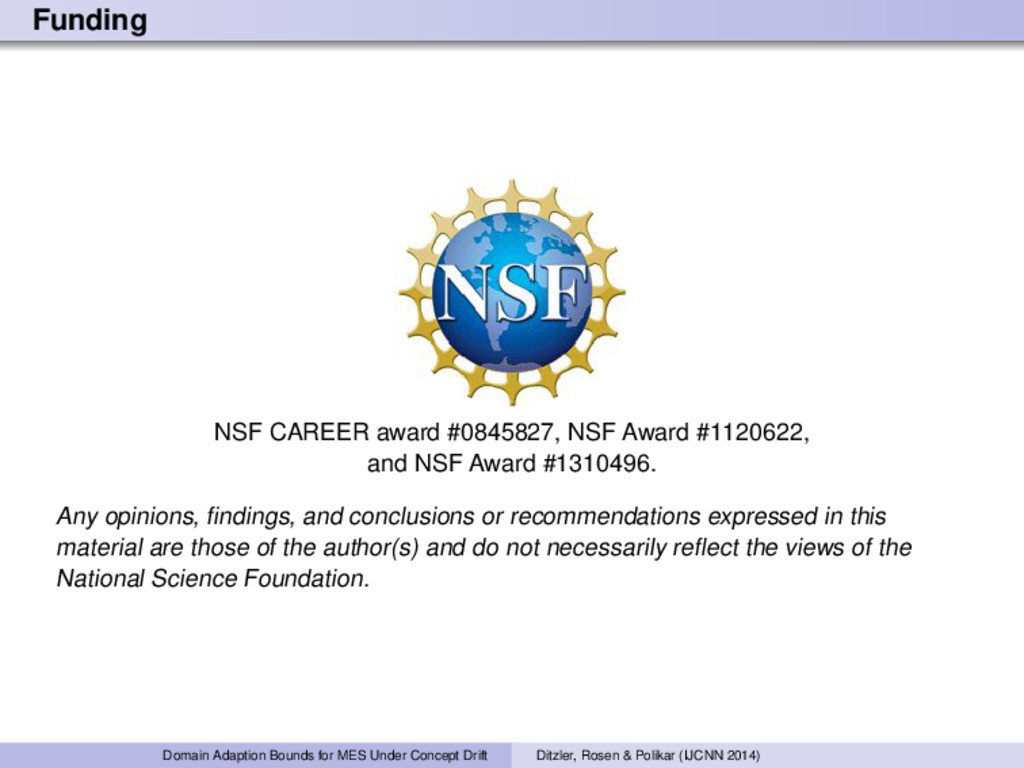 Funding NSF CAREER award #0845827, NSF Award #1...