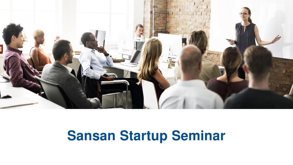 Sansan Startup Seminar