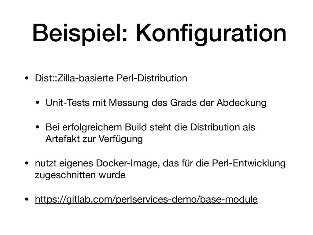Beispiel: Konfiguration • Dist::Zilla-basierte P...