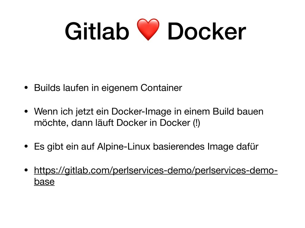 Gitlab ❤ Docker • Builds laufen in eigenem Cont...
