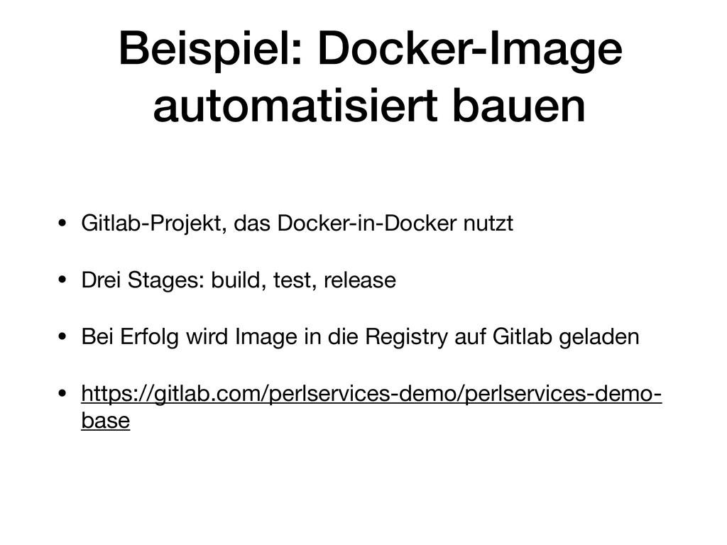 Beispiel: Docker-Image automatisiert bauen • Gi...